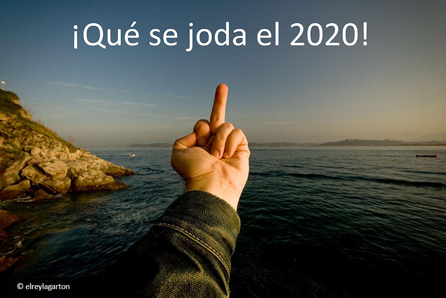que se joda el 2020
